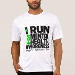 Corro para la conciencia de la salud mental camiseta