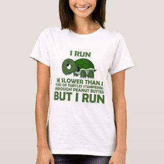 Corro. Soy más lento que una tortuga pero corro Playera