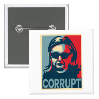 CORRUPT Anti-Hillary Clinton Button / Badge