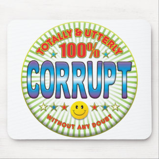 Corrupt Totally Mouse Pads