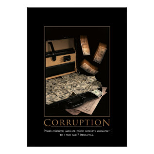 Corruption Motivational Poster at Zazzle