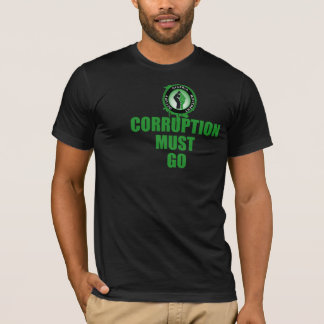 Corruption Must Go T-Shirt