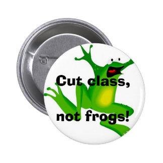 ¡Corte la clase, no ranas! Pin