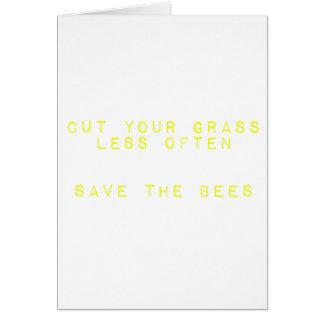 Corte la hierba menos a menudo. Ahorre las abejas Tarjeta De Felicitación