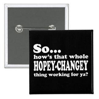 Cosa de Hopey-Changey Pin