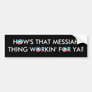 Cosa de las Mesías de Obama Pegatina Para Auto