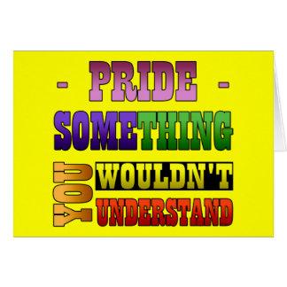 Cosa del orgullo tarjeta de felicitación