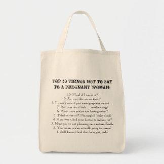 Cosas del top 10 a no decir a una mujer embarazada bolsa tela para la compra