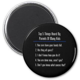 Cosas del top 5 oídas imán redondo 5 cm