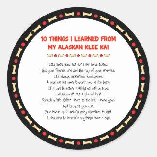 Cosas divertidas I aprendido de mi Klee de Alaska Pegatina Redonda