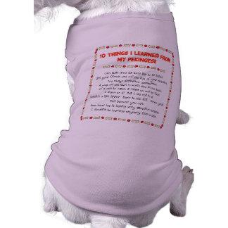 Cosas divertidas I aprendido de mi Pekingese Ropa De Mascota