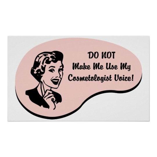 Cosmetologist Voice Poster