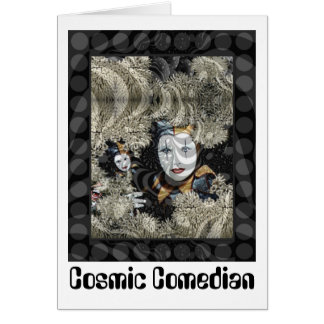 Cosmic Comedian Card