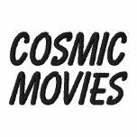 Cosmic Movies