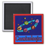 Cosmixologist from Space 2 Inch Square Magnet