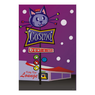 Cosmo Bowl-A-Rama Sign Poster
