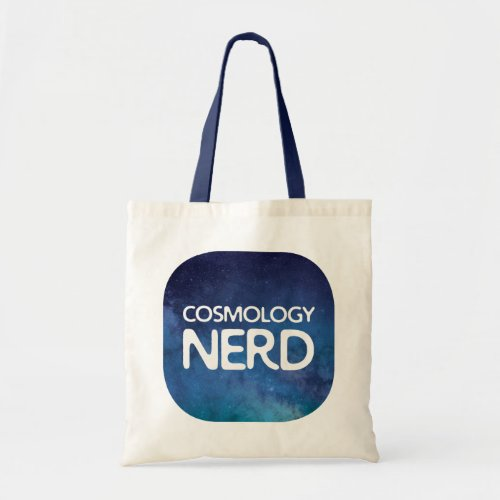 Cosmology Nerd Tote Bag