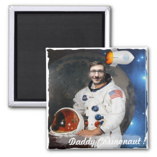 Cosmonaut, Shuttle, Space - with YOUR Photo & Text Magnet