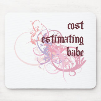 Cost Estimating Babe Mouse Pad