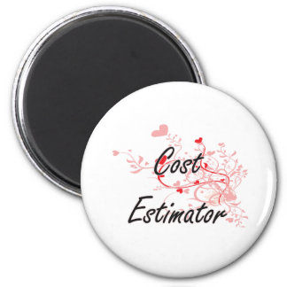 Cost Estimator Artistic Job Design with Hearts 2 Inch Round Magnet