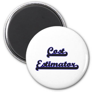Cost Estimator Classic Job Design 2 Inch Round Magnet