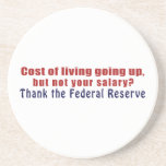 Cost of Living Going Up Thank the Federal Reserve Drink Coasters