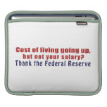 Cost of Living Going Up Thank the Federal Reserve MacBook Sleeves