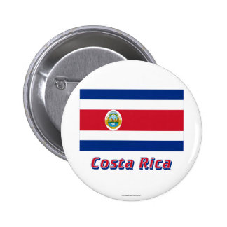 Costa Rica Flag with Name 2 Inch Round Button