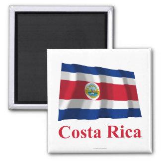 Costa Rica que agita la bandera con nombre Imán Cuadrado