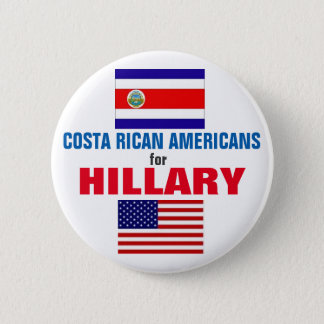Costa Rican Americans for Hillary 2016 Button