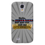 Costa Rican, but call me Awesome Galaxy S4 Case