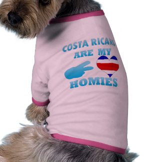 Costa Ricans are my Homies Dog Tee Shirt
