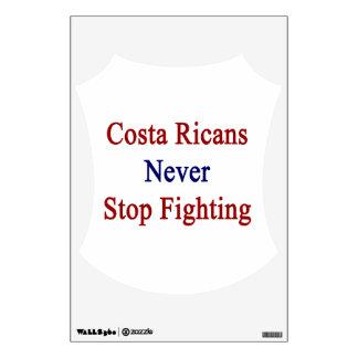 Costa Ricans Never Stop Fighting Room Sticker
