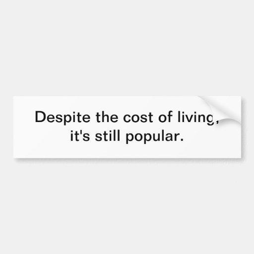 Coste de la vida 2 - pegatina para el parachoques etiqueta de parachoque