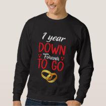 Costume For 1st Anniversary Wedding Sweatshirt