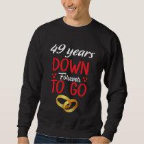 Costume For 49th Anniversary Wedding Sweatshirt