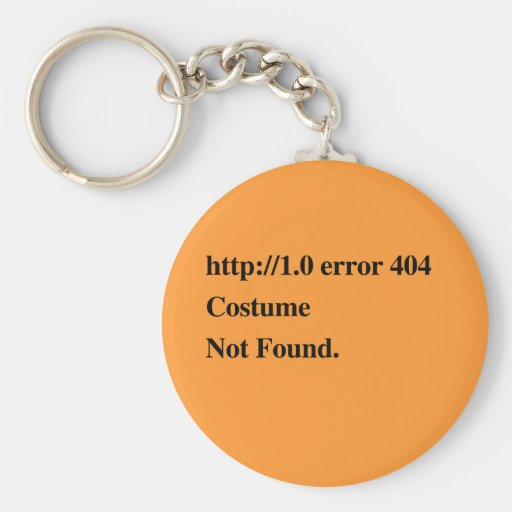 COSTUME NOT FOUND.png Basic Round Button Keychain