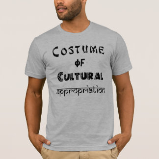Costume of Cultural Appropriation Men's t-shirt