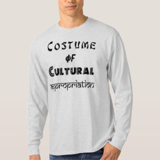 Costume of Cultural Appropriation, M's long-sleeve T-shirt
