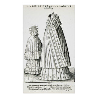 Costumes of a Livonian noblewoman Poster