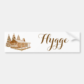 Cosy Log Cabin - Hygge or your own text Bumper Sticker