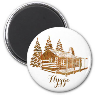 Cosy Log Cabin - Hygge or your own text Magnet