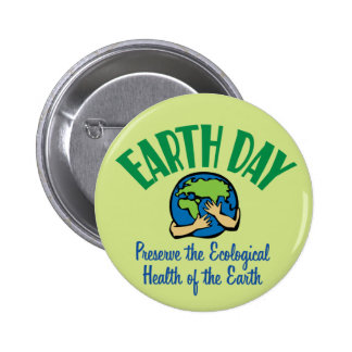 Coto del Día de la Tierra Pin Redondo De 2 Pulgadas