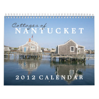 Cottages of Nantucket 2012 Calendar