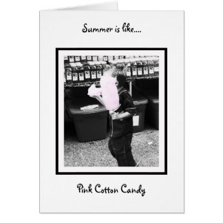 cotton_candy, Summer is like...., Pink Cotton C... Card