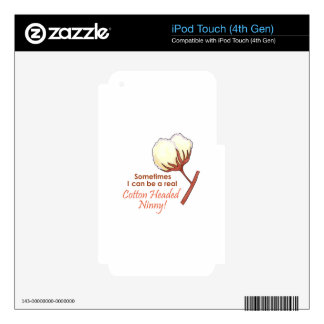 COTTON HEADED NINNY iPod TOUCH 4G SKIN