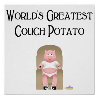 Couch Potato Pig World's Greatest Couch Potato Poster