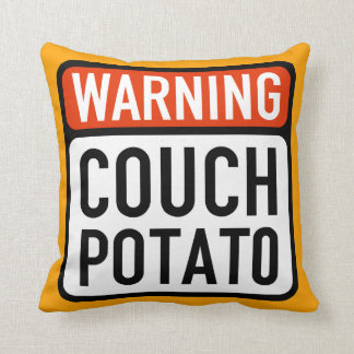 Couch Potato Warning Sign Throw Pillow