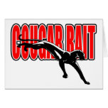 Cougar Bait. Fun design. Don't take it seriously. Stationery Note Card