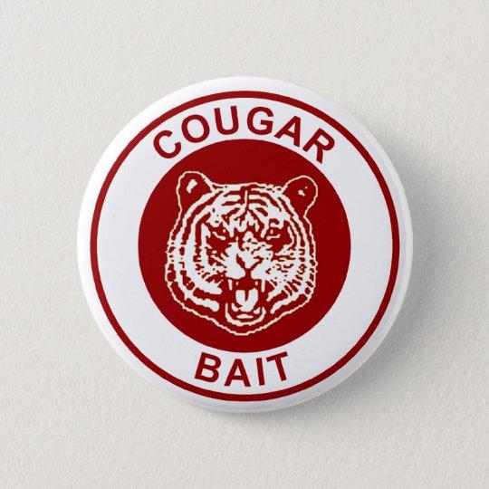 Cougar Bait Pinback Button